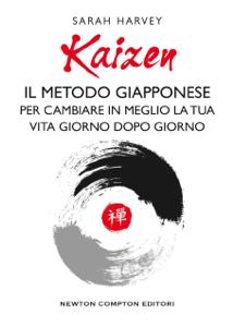 Kaizen. Il metodo giapponese per cambiare in meglio la tua vita giorno dopo giorno Book Cover