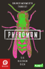 Rainer Wekwerth, Thariot & Frauke Schneider - Pheromon 1: Pheromon Grafik