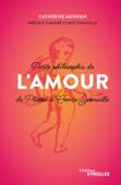 Petite philosophie de l'Amour, de Platon à Comte-Sponville