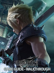 Final Fantasy VII Remake Game Guide and Wlakthrough