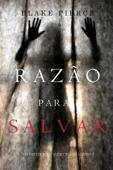 Razão para Salvar (Um Mistério de Avery Black – Livro 5) Book Cover