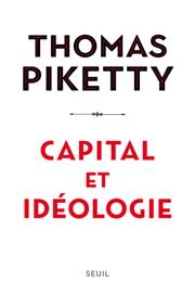 Capital et idéologie Par Capital et idéologie