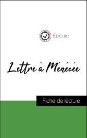 Analyse de l'œuvre : Lettre à Ménécée (résumé et fiche de lecture plébiscités par les enseignants sur fichedelecture.fr)