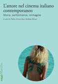 L'attore nel cinema italiano contemporaneo Book Cover