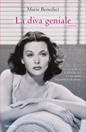 La diva geniale - Marie Benedict by  Marie Benedict PDF Download