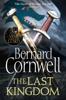 Bernard Cornwell - The Last Kingdom artwork