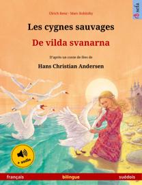 Les cygnes sauvages – De vilda svanarna (français – suédois)