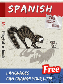 Spanish for Silly Kids : The Mini E-Book