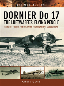 DORNIER Do 17–The Luftwaffe's 'Flying Pencil' Copertina del libro