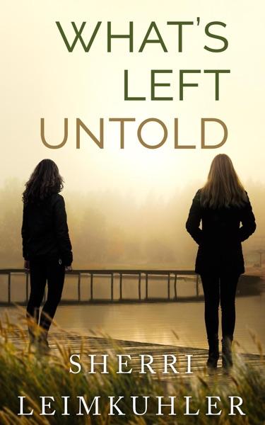 What's Left Untold - Sherri Leimkuhler book cover