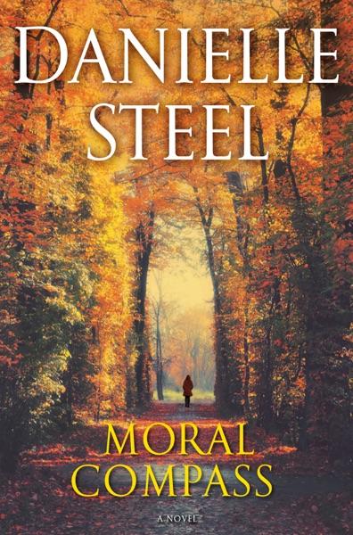 Moral Compass - Danielle Steel book cover