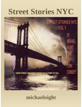 Street Stories NYC Volume 1