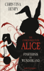 Christina Henry - Die Chroniken von Alice - Finsternis im Wunderland Grafik