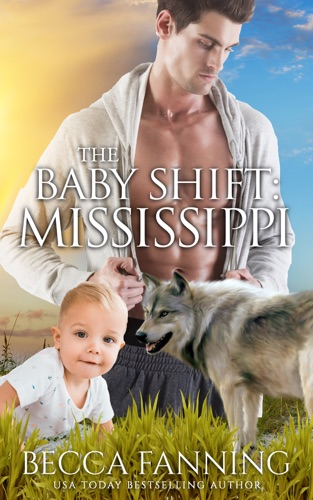 Becca Fanning - The Baby Shift: Mississippi