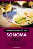 Complete Guide To The Sonoma Diet: A Beginners Guide & 7-Day Meal Plan For Weight Loss