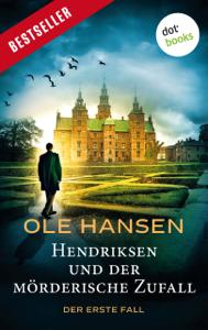 Hendriksen und der mörderische Zufall: Der erste Fall Buch-Cover