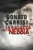 Donato Carrisi - La ragazza nella nebbia artwork