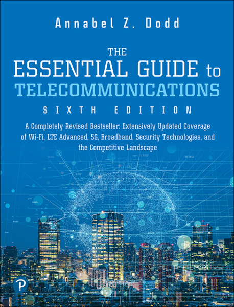 The Essential Guide to Telecommunications, 6/e
