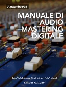 MANUALE DI AUDIO MASTERING DIGITALE Book Cover