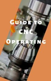 Guide To Cnc Operating