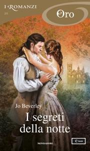 I segreti della notte (I Romanzi Oro) di Jo Beverley Copertina del libro
