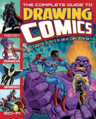 The Complete Guide to Drawing Comics