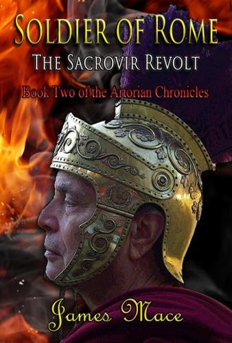 Soldier of Rome: The Sacrovir Revolt