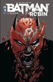 Batman & Robin - Tome 4 - Requiem
