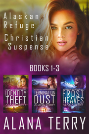 Alaskan Refuge Christian Suspense Series (Books 1-3)