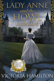 Lady Anne and the Howl in the Dark book