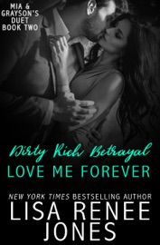 Dirty Rich Betrayal: Love Me Forever PDF Download