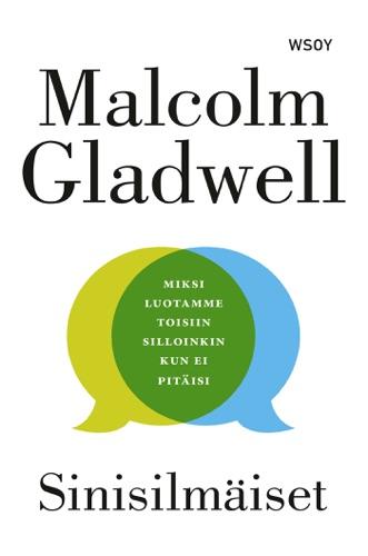 Malcolm Gladwell & Ilkka Rekiaro - Sinisilmäiset
