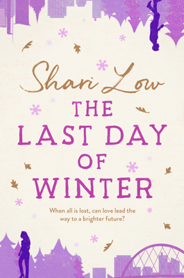 Shari Low - The Last Day of Winter book