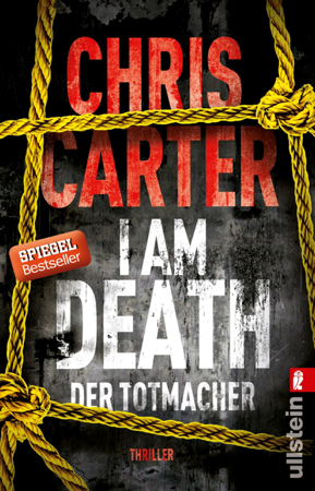 I Am Death. Der Totmacher - Chris Carter & Sybille Uplegger