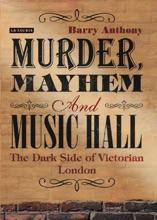 Murder, Mayhem And Music Hall
