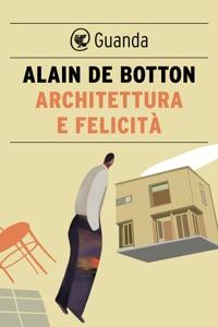 Architettura e felicità da Alain de Botton