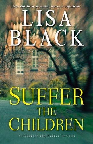 Lisa Black - Suffer the Children
