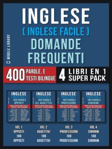 Inglese ( Inglese Facile ) Domande Frequenti (4 Libri en 1 Super Pack) Copertina del libro