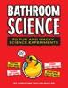 Bathroom Science
