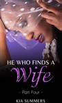 He Who Finds A Wife 4 Nylahs Story