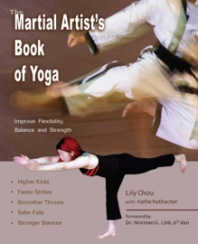 The Martial Artist S Book Of Yoga