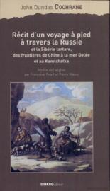 Récit d'un voyage à pied à travers la Russie et la Sibérie tartare