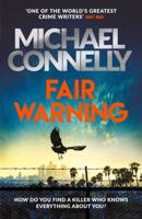 Michael Connelly - Fair Warning artwork
