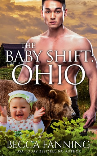 Becca Fanning - The Baby Shift: Ohio