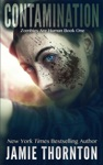 Contamination Zombies Are Human Book One