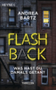 Andrea Bartz - Flashback – Was hast du damals getan? Grafik