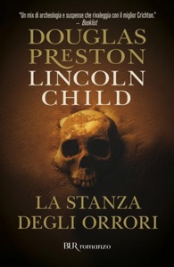La stanza degli orrori da Lincoln Child & Douglas Preston