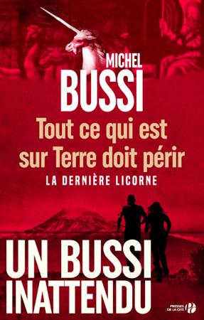 Tout ce qui est sur terre doit périr - Michel Bussi
