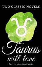 Two classic novels Taurus will love