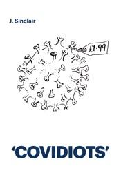 'COVIDIOTS'